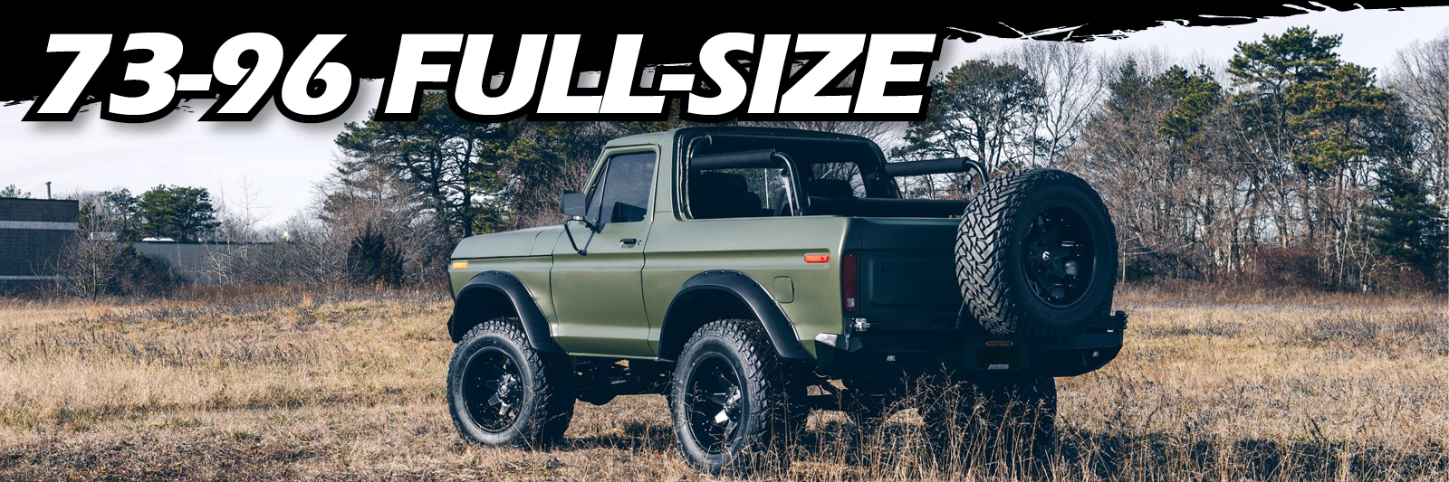 73-96 FULL SIZE BRONCO