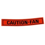 CAUTION - FAN Sticker