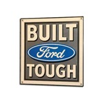 Built Ford Tough Sign 15x15 3/4