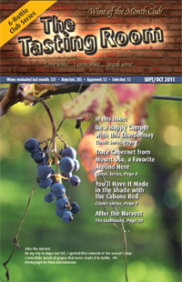 Wine of the Month Club 6 Bottle Club Series September/October 2011 Newsletter