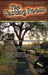 Wine of the Month Club March 2014 Newsletter