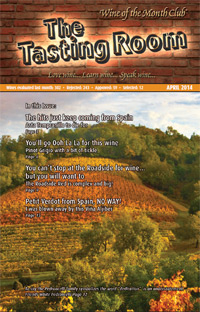 Wine of the Month Club April 2014 Newsletter