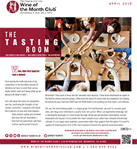 Wine of the Month Club April 2019 Newsletter