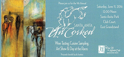 Santa Anita Uncorked Is on June 11th 2016