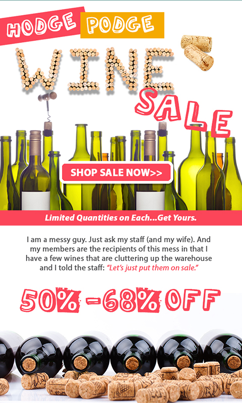 Hodge Podge Wine Sale Now On