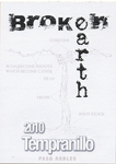 Tempranillo, 2010. Broken Earth