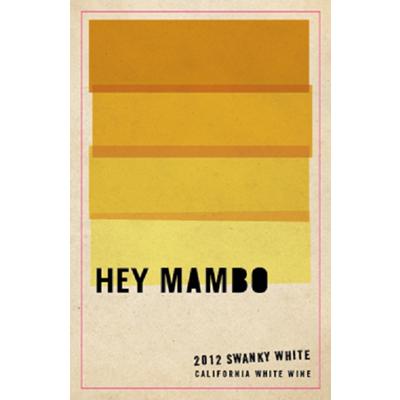 Viognier/Chardonnay, 2012. Hey Mambo