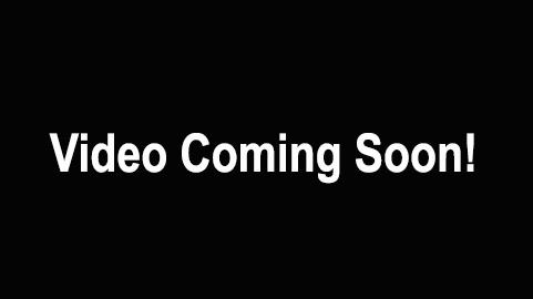 Video Coming Soon