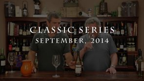 Watch as Paul and Ed introduce the Classic series wines for September 2014
