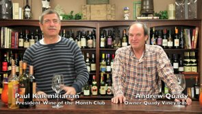 Follow along as Paul interviews Winemaker Andrew Quady