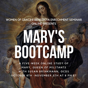 Mary's Boot Camp: A Five-Week Course on Mary, Queen of Militants