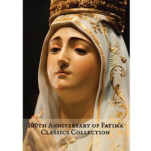 100th Anniversary Fatima Classics Collection