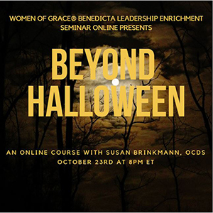 Beyond Halloween: How the Occult is Infiltrating Your Child's Life A Live Webinar Event with Susan Brinkmann, OCDS October 23rd at 8:00 PM EST