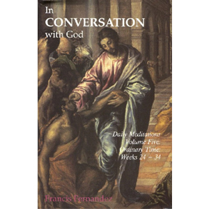 In Conversation with God Vol 5 - Ordinary Time: Wks 24-34