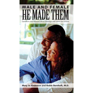 Male and Female He Made Them: Questions and Answers about Marriage and Same-Sex Unions