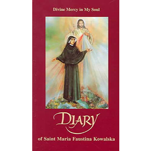Divine Mercy in My Soul: Diary of St Faustina