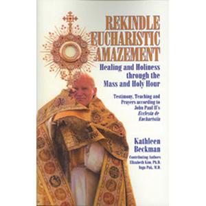 Rekindle Eucharistic Amazement