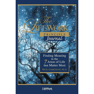 The LifeWork Principle Journal: The powerful companion to The LifeWork Principle!