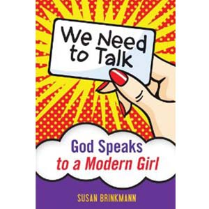 We Need to Talk: God Speaks to a Modern Girl