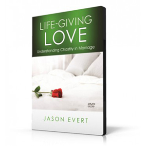Life-Giving Love: Understanding Chastity in Marriage