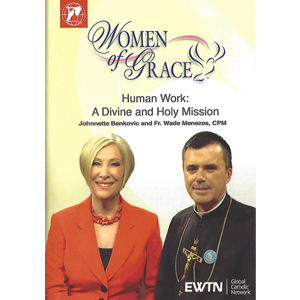 Human Work: A Divine and Holy Mission