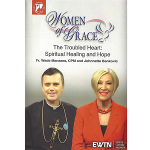 The Troubled Heart: Spiritual Healing and Hope