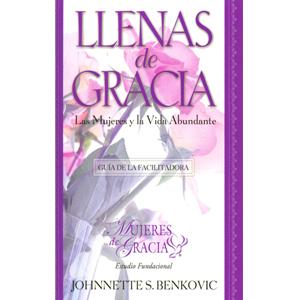 Lleno de Gracia: Mujeres y la Guía de Facilitador de Vida Abundante en español
