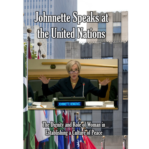 Johnnette Speaks at the United Nations: The Dignity and Role of Woman in Establishing DVD