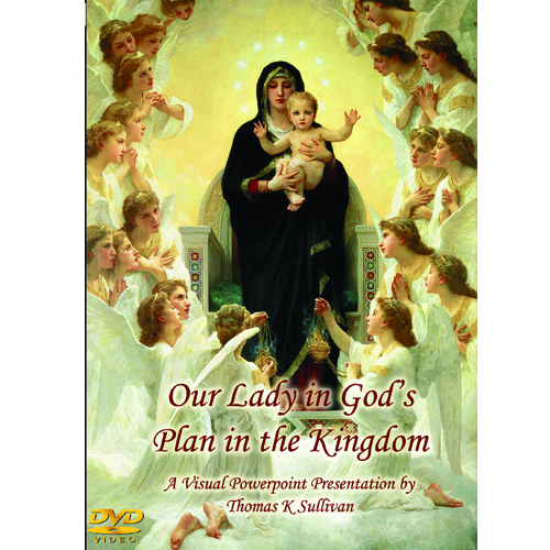 Our Lady in God's Plan in the Kingdom by Thomas K. Sullivan