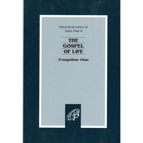 The Gospel of Life: Evangelium Vita