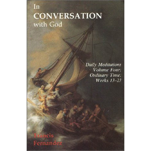 In Conversation with God Vol 4 - Ordinary Time - Wks 13-23