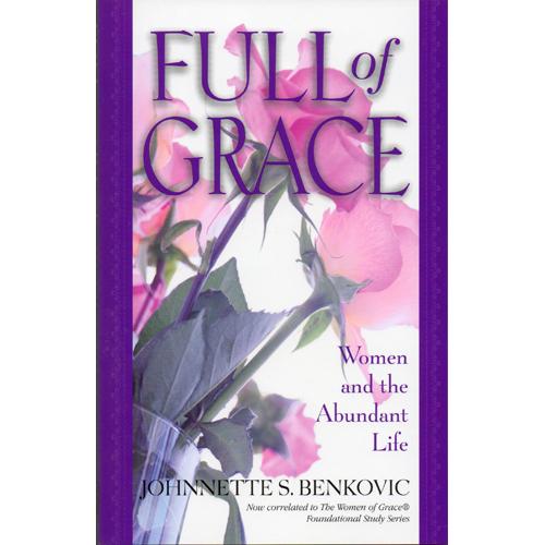 Full Of Grace: Women and the Abundant Life