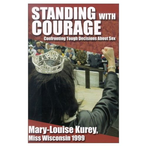 Standing with Courage: Confronting Tough Decisions About Sex  Pb 224 pgs