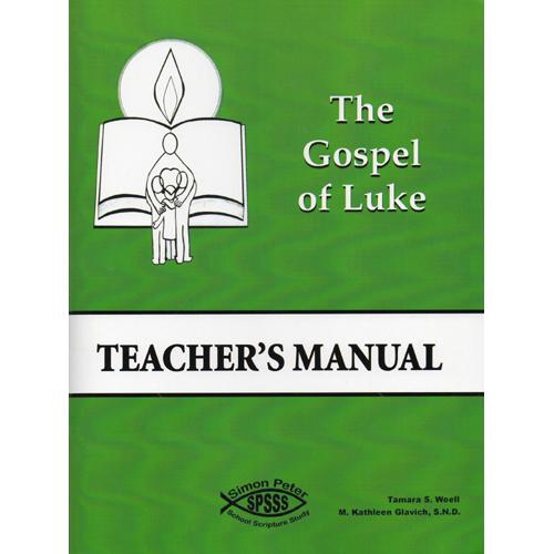 Gospel of Luke  Teacher's Manual (4th - 5th Grades)