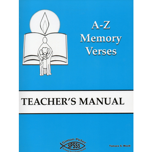 A-Z Memory Verses   Teacher's  Manual (3rd -  5th Grades)