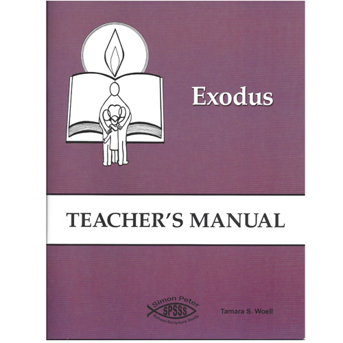 Exodus  Teacher's Manual (6th - 8th Grades)