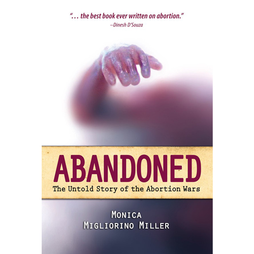 Abandoned: The Untold Story of the Abortion Wars
