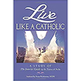 Live Like a Catholic: A Study of the Interior Castle by St Teresa of Avila