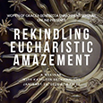 Women of Grace - Benedicta Leadership Enrichment Seminar Online Presents  Rekindling Eucharistic Amazement - A Webinar with Kathleen Beckman, L.H.S.  Founder of Foundation of Prayer for Priests - January 28, 2020 at 8 PM ET