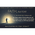 FAITH, Not FEAR - A 2-Part ONLINE Mini-Conference withGary Zimak, Father Nathan Cromly, and Fr. Mitch Pacwa, SJWednesday and Thursday, March 25th and 26th, 7:30pm - 9:00pm ET.