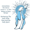 Albuquerque, NM: Embracing the Holy Duet: Mary and the Holy Spirit