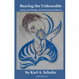 Bearing the Unbearable: Coping with Infertility and Other Profound Suffering