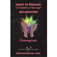 Learn to Discern: Is It Christian or New Age? SELF-DISCOVERY Enneagram