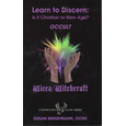 Learn to Discern: Is It Christian or New Age?