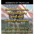 Independence, Sovereignty and the United Nations:
