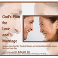 God's Plan for Love & Marriage (Based on John Paul II's Love & Responsibilty - and - Theology of the Body)