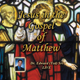 Jesus in the Gospel of Matthew.