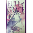 Full of Grace: Women and the Abundant Life Facilitator Guide