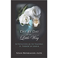 Day by Day in the Little Way Susan Brinkmann