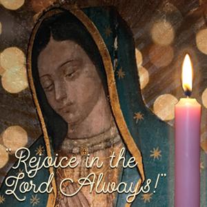 Women of Grace Advent Retreat Rejoice in the Lord Always! December 12, 2020